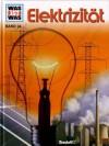 Elektrizität - Rainer Köthe, Arno Kolb