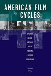 American Film Cycles: Reframing Genres, Screening Social Problems, & Defining Subcultures - Amanda Ann Klein