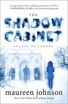 The Shadow Cabinet (The Shades of London) - Maureen Johnson