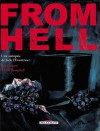 From Hell: Une autopsie de Jack l'Éventreur - Alan Moore, Eddie Campbell, Pete Mullins