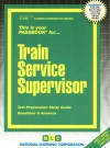 Train Service Supervisor - National Learning Corporation