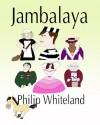 Jambalaya - Philip Whiteland