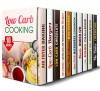Low Carb Cooking Box Set (10 in 1): Over 350 Air Fryer, Burger, Aroma Rice, Microwave, Slow Cooker, Desserts Recipes and Other Healthy Meals (Weight Control Recipes) - Wendy Cole, Brittany Lewis, Peggy Carlson, Elena Chambers, Emma Melton, Beth Foster, Grace Cooper, Olivia Bishop, Lea Bosford