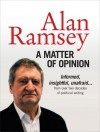 A Matter of Opinion - Alan Ramsey, Ward O'Neill