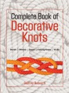 The Complete Book of Decorative Knots - Geoffrey Budworth