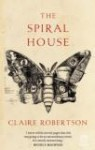 The Spiral House - Claire Robertson