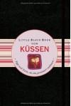 Little Black Book vom Küssen: Tipps und Tricks, die ihn garantiert umhauen (Little Black Books (Deutsche Ausgabe)) - Violet Blue, Jürgen Dubau