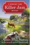 Killer Jam (A Dewberry Farm Mystery) - Karen MacInerney