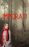 Immorati - M.K. Mancos