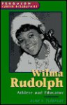 Wilma Rudolph: Athlete and Educator - Alice K. Flanagan