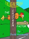 The Bean Straw: The Chicken Factor - David Hammons, Melanie Hammons