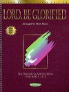Lord, Be Glorified: Piano Solo Keepsake Edition - Mark Hayes