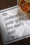 The Condensed Guide to the Best Man's Toast - Abram Shalom Himelstein, G.K. Darby