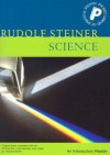 Science: An Introductory Reader - Rudolf Steiner