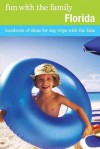 Fun with the Family Florida, 7th: Hundreds of Ideas for Day Trips with the Kids - Adele Woodyard, Stephen Morrill