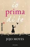 Io prima di te - Jojo Moyes, Maria Carla Dallavalle