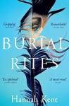 Burial Rites by Hannah Kent (27-Feb-2014) Paperback - Hannah Kent