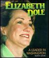 Elizabeth Dole: Leader Washingt - Eileen Lucas