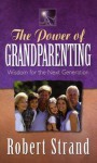 The Power of Grandparenting - Robert Strand