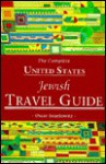 Complete United States Jewish Travel Guide - Oscar Israelowitz
