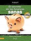 El Secreto de las Finanzas Sanas Para Ninos;maestro: Para Ninos! - Elsa Hermosillo