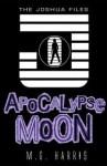 Apocalypse Moon - M.G. Harris
