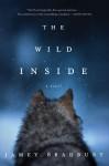 The Wild Inside - Jamey Bradbury
