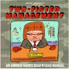 Mark Marek's Two-Fisted Management: An Arnold Harris Read 'n' Lead Manual - Mark Marek