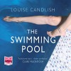 The Swimming Pool - Louise Candlish, Gabrielle Baker, Whole Story Audiobooks