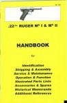 Ruger Mark I & Mark II .22 Handbook (Collector Handbook, 30) - Ian D. Skennerton