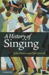 A History of Singing - Neil Sorrell, John Potter