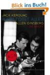 Ruhm tötet alles: Die Briefe - Allen Ginsberg, Jack Kerouac