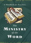 The Ministry of the Word: A Handbook for Preachers on the Common Worship Lectionary - Naomi Starkey