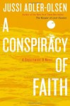 A Conspiracy of Faith - Jussi Adler-Olsen