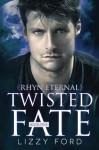 Twisted Fate (#5, Rhyn Eternal) (Volume 5) - Lizzy Ford