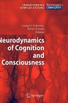 Neurodynamics of Cognition and Consciousness - Robert B. Kozma