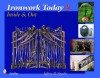 Ironwork Today 2: Inside & Out - Jeffrey B. Snyder