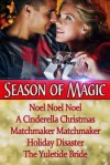 Season of Magic: Holiday Box Set - Merry Holly, Cara Marsi, Bobbi Lerman