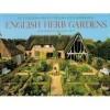 English Herb Gardens - Guy Cooper, Gordon Taylor