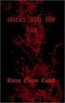 stories with bite o,.,o - Raven Corinn Carluk