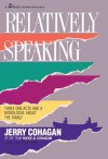 Relatively Speaking - Jerry Cohagan