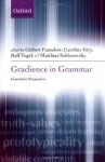 Gradience in Grammar: Generative Perspectives (Oxford Linguistics) - Gisbert Fanselow, Caroline Féry, Matthias Schlesewsky, Ralf Vogel
