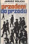 Przodem do przodu - Janusz Rolicki