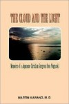 The Cloud and the Light - Paul William Miller, Martin Kawano, William J. Chambliss