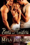 Boots and Twisters - Myla Jackson