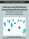 Internet and Distributed Computing Advancements: Theoretical Frameworks and Practical Applications - Jemal H. Abawajy, Mukaddim Pathan, Mustafizur Rahman, Al-Sakib Khan Pathan, Mustafa Mat Deris