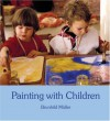Painting With Children - Brunhild Muller