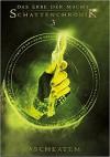 Das Erbe der Macht - Schattenchronik 3: Ascheatem (Bände 7-9) - Andreas Suchanek, Greenlight Press