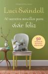 50 Secretos Sencillos Para Vivir Feliz - Luci Swindoll