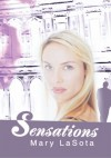 Sensations - Mary Lasota